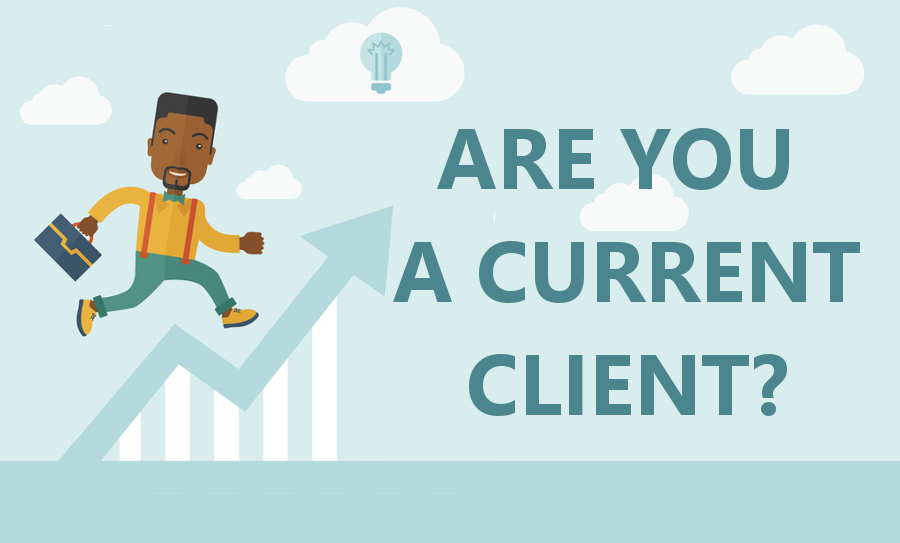 Are you a current client?