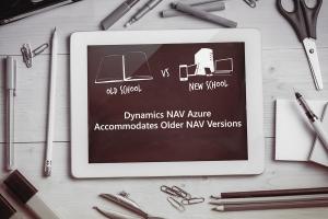 Dynamics NAV Azure Accommodates Older NAV Versions