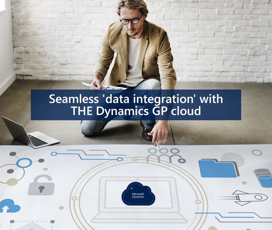 Seamless Data Integration with the Dynamics GP Cloud.