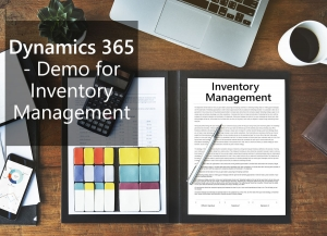 Dynamics 365 - Demo for Inventory Management