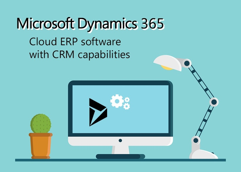 Dynamics 365- Cloud ERP software with CRM capabilities